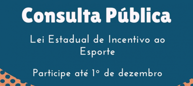 Consulta Pública – Lei de Incentivo ao Esporte